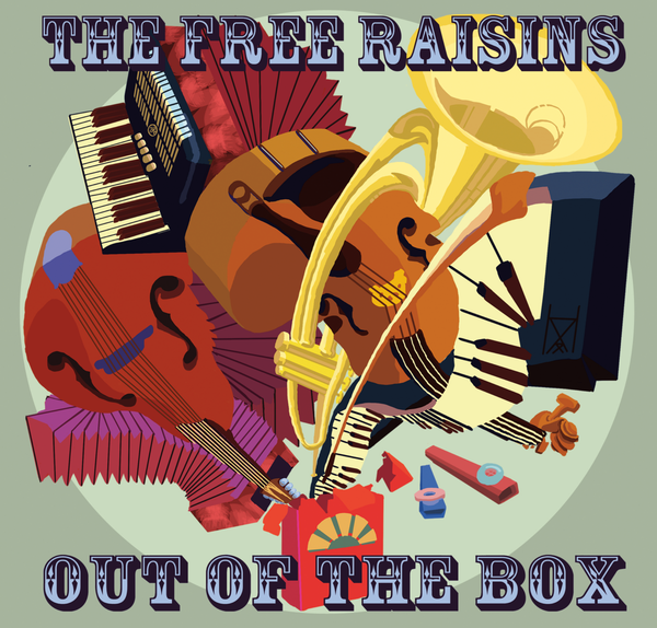The Free Raisins: Out of the Box.  CD Cover.